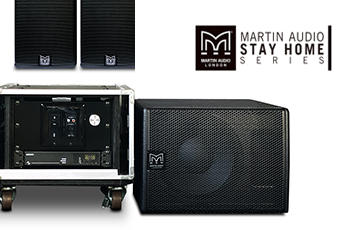 Martin Audio STAY HOMEシリーズ